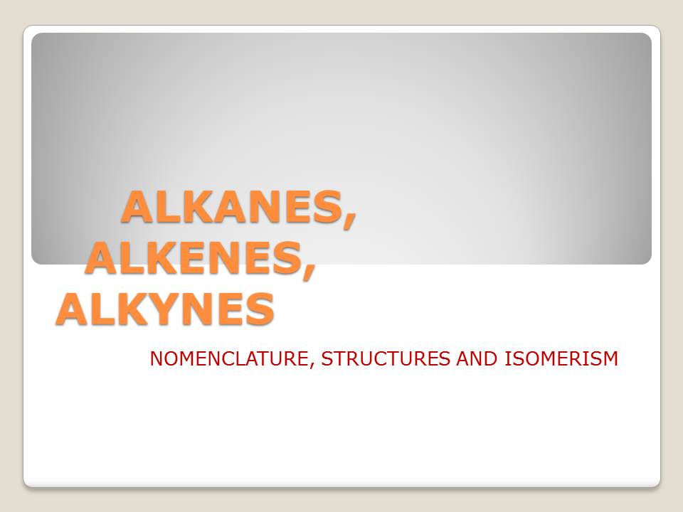 alkanes alkenes and alkynes
